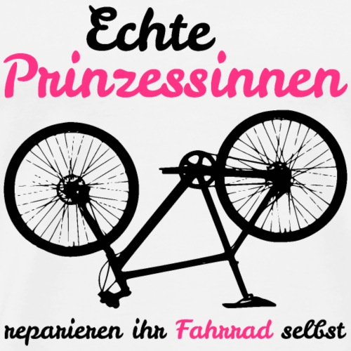 Echte Prinzessinnen reparieren ihr Fahrrad selbst - Männer Premium T-Shirt