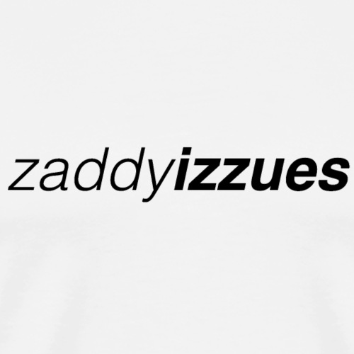 Zaddy Izzues - Men's Premium T-Shirt