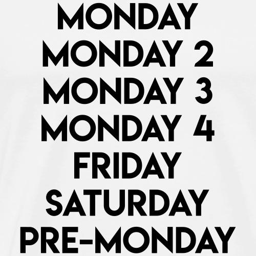 T-Shirt DEsign Monday - Männer Premium T-Shirt