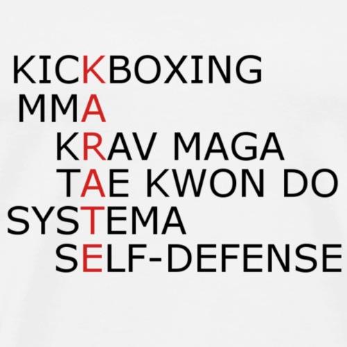 Karate ist die Basis - Männer Premium T-Shirt