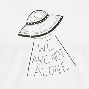 We are not alone - T-shirt Premium Homme
