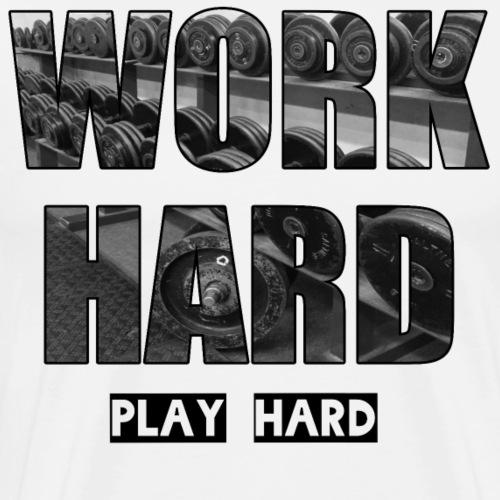 WORK HARD PLAY HARD Shirt - Geschenkidee - Männer Premium T-Shirt