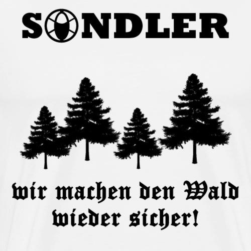 Sondler - Wir machen den Wald sicher Metaldetektor - Männer Premium T-Shirt