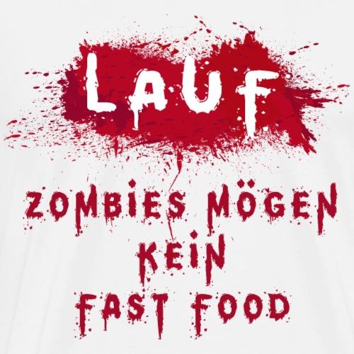 Lauf - Zombie Shirt Zombies mögen kein Fastfood - Männer Premium T-Shirt