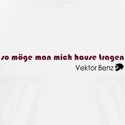 28 12 17 hause tragen - Männer Premium T-Shirt