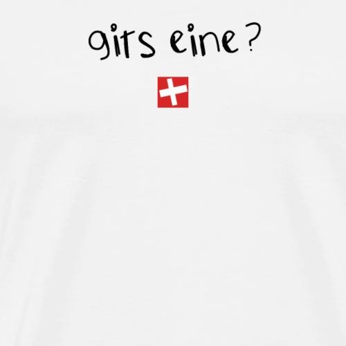 NEU! Schweizer Sprüche | Geschenk | gits eine? - Männer Premium T-Shirt