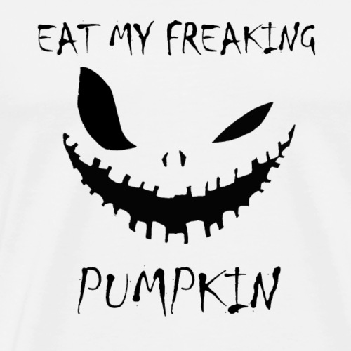Eat My Freaking Pumpkin - Mannen Premium T-shirt