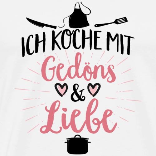 Kochen mit Gedöns und Liebe weiß - Männer Premium T-Shirt