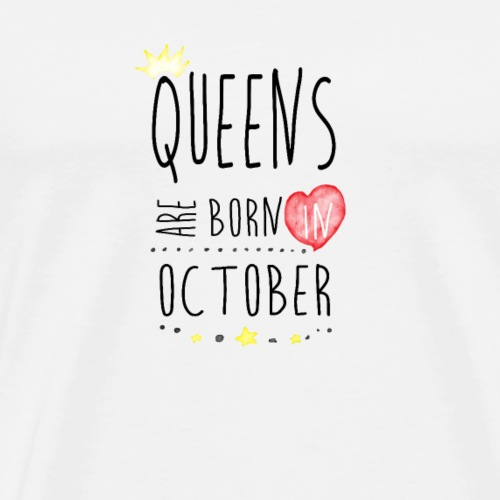 Queens Okt - Männer Premium T-Shirt