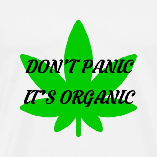 Don't Panic it's organic - tshirt/hoodie/sweater - Männer Premium T-Shirt