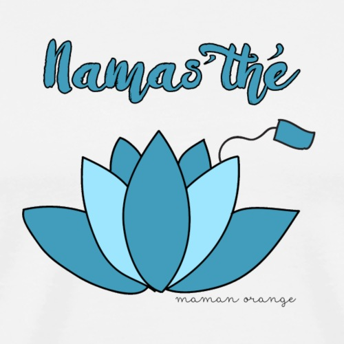Namas'thé ! - T-shirt Premium Homme
