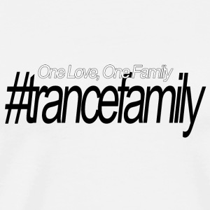 One Love, en familj, #trancefamily - Premium-T-shirt herr