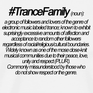 Definition af Trance Family - Herre premium T-shirt