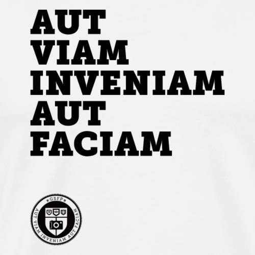 Aut viam inveniam aut faciam - Maglietta Premium da uomo