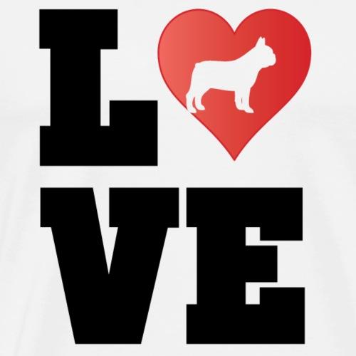 LOVE French Bulldog - Französische Bulldogge - Männer Premium T-Shirt