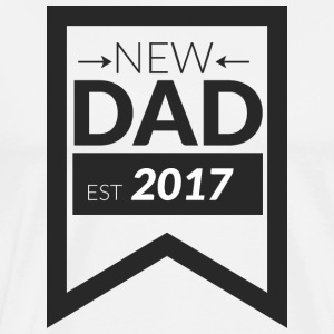 NEW DAD 2017 - Männer Premium T-Shirt