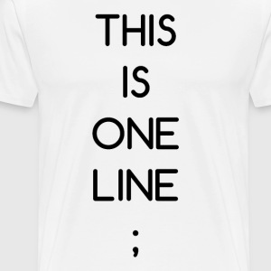 This Is One Line; - Men's Premium T-Shirt