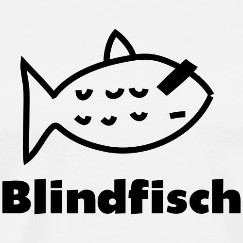 Blindfisch - Männer Premium T-Shirt
