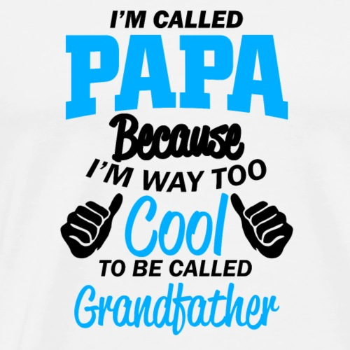 Im called Papa - Männer Premium T-Shirt