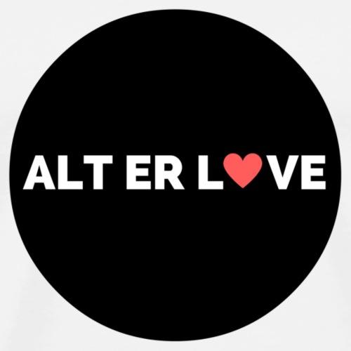 ALT ER LOVE - Premium T-skjorte for menn