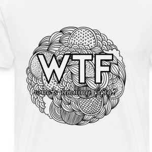 50th birthday: WTF - who's turning fifty? - Men's Premium T-Shirt