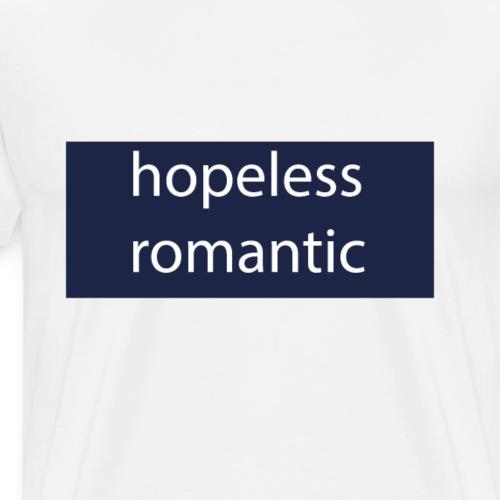 Hopeless Romantic T-Shirt - Männer Premium T-Shirt
