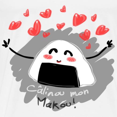 Câlinou mon makou! - T-shirt Premium Homme