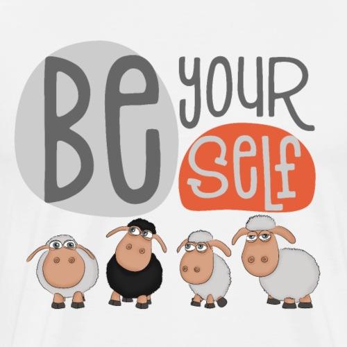 be yourself Schafe: Sei anders und bleib du selbst - Männer Premium T-Shirt