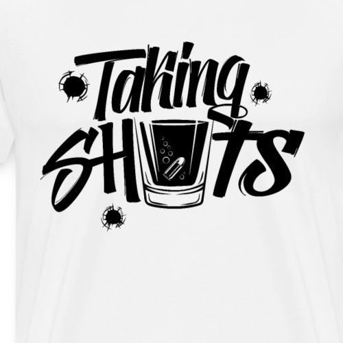 Taking Shots! schwarz - Männer Premium T-Shirt