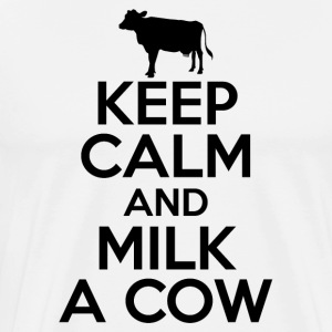 Stay relaxed and milk cows - Men's Premium T-Shirt