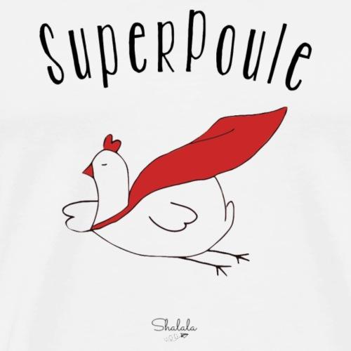 Super Poule - T-shirt Premium Homme