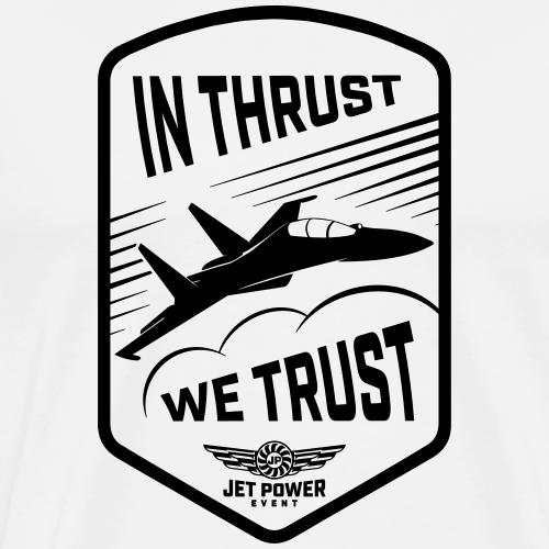 Spruch In thrust we trust, schwarz - Männer Premium T-Shirt