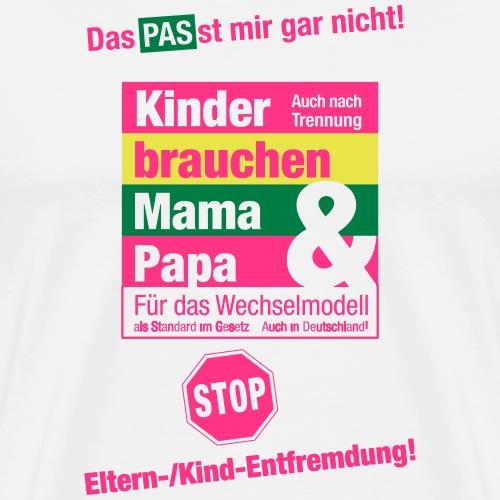 Das PASst mir gar nicht! - Männer Premium T-Shirt