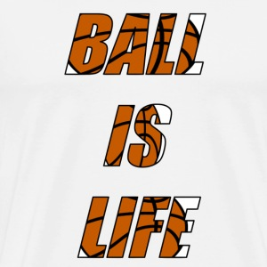 Ball is Life Limited Basketball Shirt - Männer Premium T-Shirt