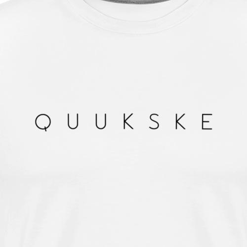 quukske - Mannen Premium T-shirt