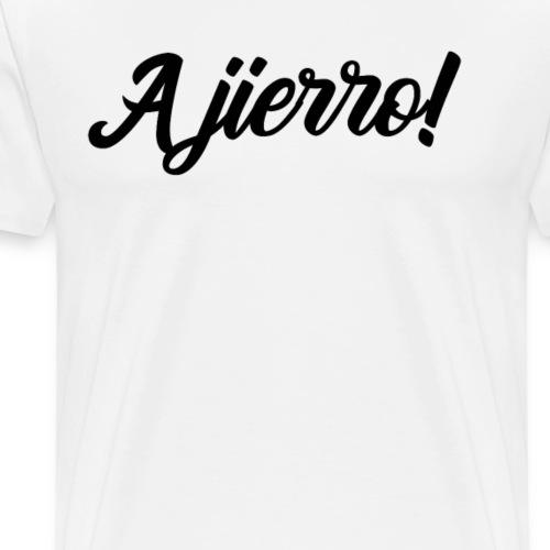 A jierro! - Camiseta premium hombre