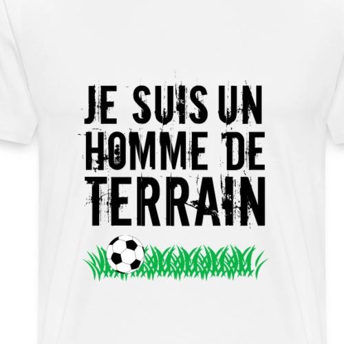 Homme de terrain - T-shirt Premium Homme