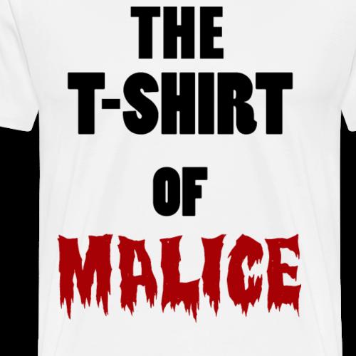 The T-shirt of Malice - Men's Premium T-Shirt
