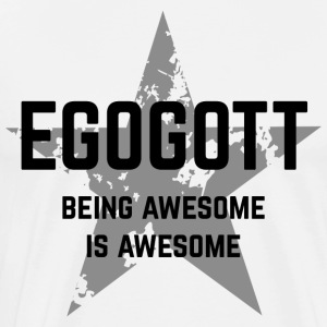 Egogott - being awesome is awesome - Men's Premium T-Shirt