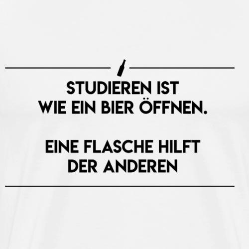 Studieren ist wie ein Bier öffnen. - Männer Premium T-Shirt
