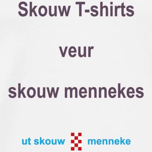 Skouw Tshirts veur skouw mennekes b - Mannen Premium T-shirt