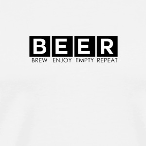 Bier - Beer: Brew Enjoy, Empty, Repeat - Männer Premium T-Shirt