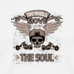 TWO WHEELS MOVE THE SOUL! - Men's Premium T-Shirt