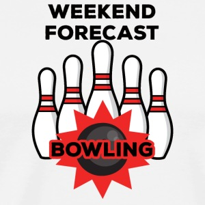 Bowling / Bowler: Weekend Forecast Bowling - Men's Premium T-Shirt