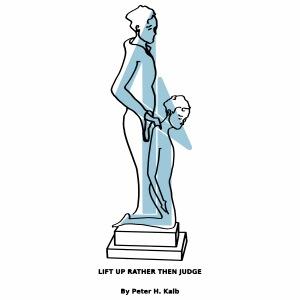 Lift up rather then judge - Männer Premium T-Shirt