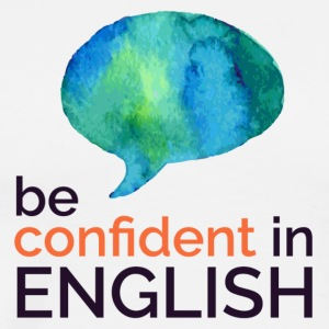 Be confident in English - Men's Premium T-Shirt