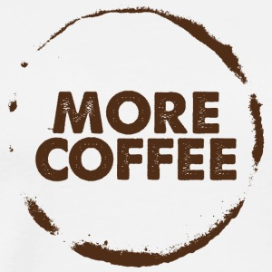More coffee / coffee / office / shirt - Men's Premium T-Shirt