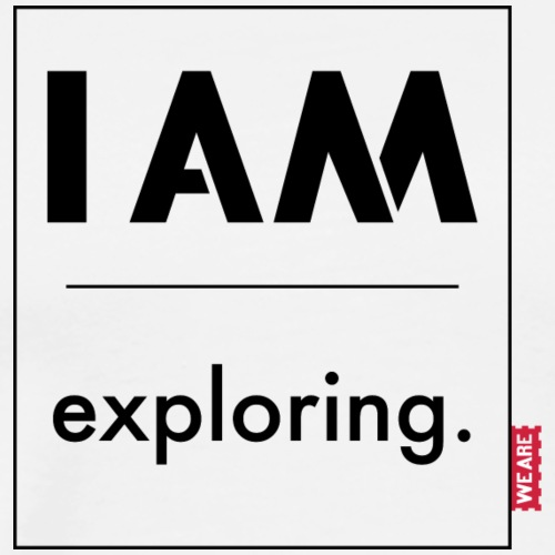 I AM exploring - Männer Premium T-Shirt