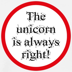 The unicorn is always right! - Men's Premium T-Shirt