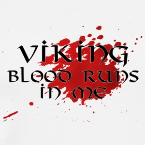 Vikings: Viking Blood Runs In Me - Herre premium T-shirt